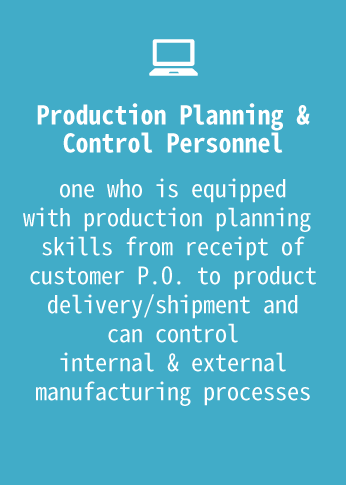 Production Planning & Control Personnel